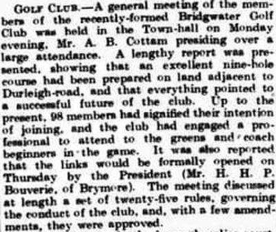 Bridgwater Golf Club, Somerset. Report on a general meeting in April 1908.
