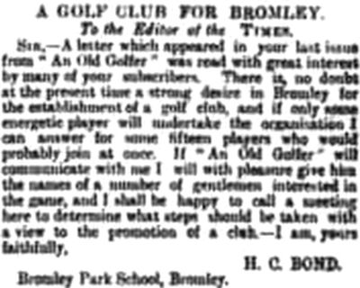 Bromley and Bickley Golf Club, Kent. Further progress is made on a golf club in December 1891.