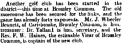 Bromley and Bickley Golf Club, Kent. The Golf Club is started a report from January 1893.