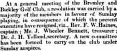Bromley and Bickley Golf Club, Kent. Opposition to Sunday play in May 1895.