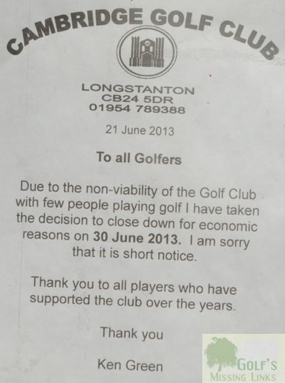 Cambridge Golf Club. Notice of  closure.