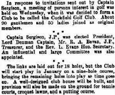 Cuckfield Golf Club, Haywards Heath. Report on the formation of the club in October 1906.