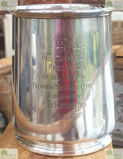 Fulwood Park Golf Club, Liverpool. Tankard presented to W Fletcher in July 1935.