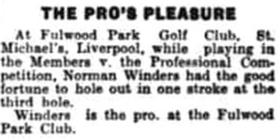 Fulwood Park Golf Club, Liverpool. Report on a hole-in-one for professional Norman Winders June 1931.