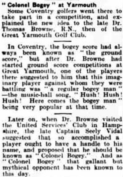 Great Yarmouth Golf Club, Norfolk. Report on the origins of Colonel Bogey in 1891.