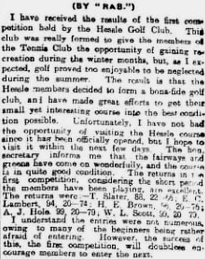 Hessle Golf Club, Yorkshire. The first competition played in June 1913.