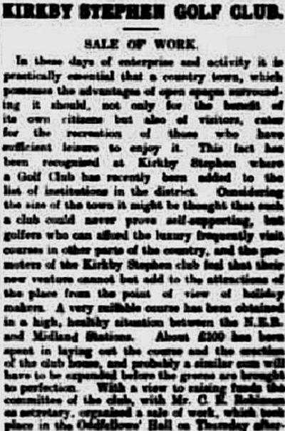 Kirkby Stephen Golf Club, Cumbria. Report on the new club in December 1911.