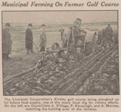 Kirkby Golf Club, Liverpool. The course is ploughed up for the war effort in 1941.