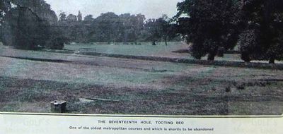 Tooting Bec Golf Club, London. The seventeenth hole.