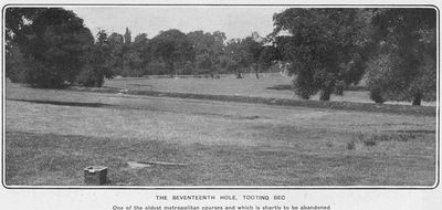 Tooting Bec Golf Club, Furzedown Course. The seventeenth hole on the soon to be abandoned course in 1904.