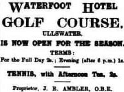 Waterfoot Hotel Golf Course, Ullswater, Cumbria. Advert for the Waterfoot Hotel Golf Course May 1930.