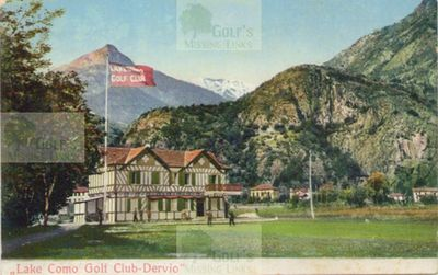 Lake Como Golf Club, Dervio.The clubhouse and course.
