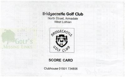 Bridgecastle Golf Club, Armadale. Scorecard cover.
