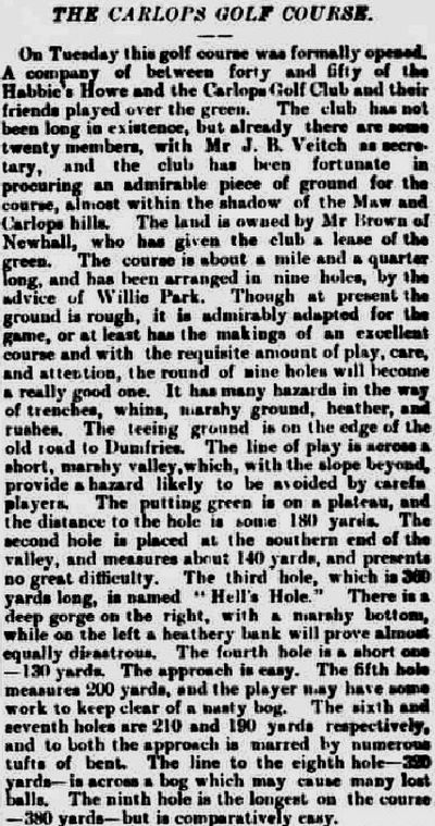 Carlops Golf Club, Borders. Report on the opening of the first Carlops Golf Course in June 1893.