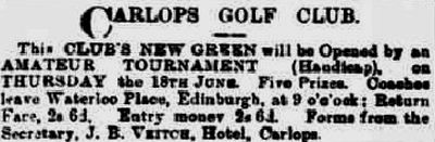 Carlops Golf Club, Borders. Report on the opening of the second Carlops Golf Course in June 1896.