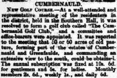 Cumbernauld Golf Club, Greenfaulds Course, Lanarkshire. Report on the formation of a golf club in June 1901.