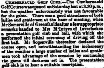Cumbernauld Golf Club, Greenfaulds Course, Lanarkshire. Report on the opening of the course in June 1900.