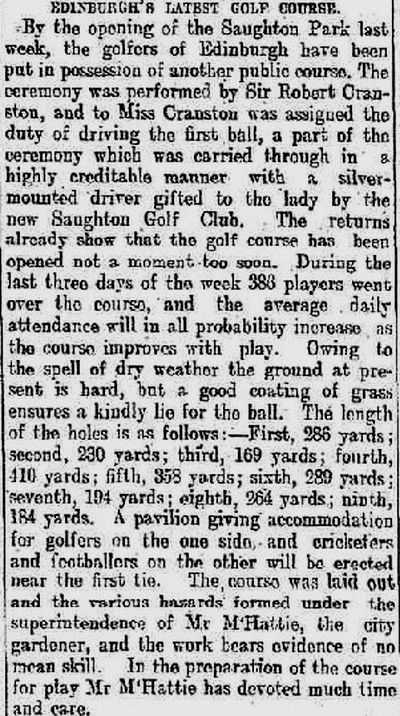 Saughton Golf Club, Edinburgh. Report on the course just after the opening in June 1905.