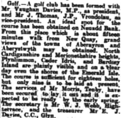 New Quay Golf Club, Ceredigion. Report on the formation of the club in January 1910.